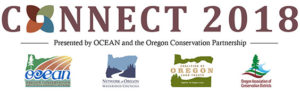 CONNECT 2018 - Presented by OCEAN and the Oregon Conservation Partnership